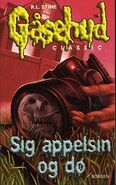 Say Cheese and Die! - Danish Cover - Sig appelsin og dø!