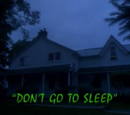 Don't Go to Sleep!/TV Episode