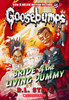 Bride of the Living Dummy - Classic Goosebumps