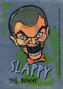 2 Slappy Topps Foil Sticker