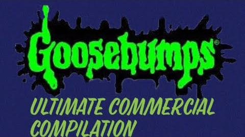 The ULTIMATE Goosebumps Commercial Collection