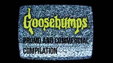 Goosebumps Promo and Commercial Compilation