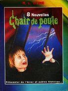 8 Nouvelles de Chair de Poule (1)