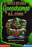 Goosebumps Triple Header - Book 1