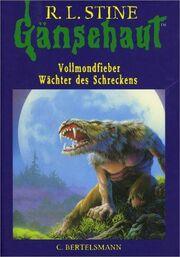Full Moon Fever - German Cover - Gänsehaut Sammelband, Vollmondfieber u. Wächter des Schreckens