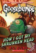 How I Got My Shrunken Head (Classic Goosebumps)
