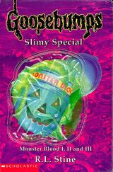 UK Goosebumps Slimy Special Monster Blood I II III
