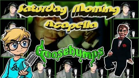 Goosebumps - Saturday Morning Acapella