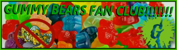 Gummy bears fan club!!!