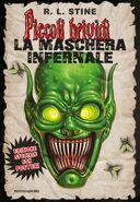 Goosebumps Wanted The Haunted Mask - Italian Cover - La Maschera Maledetta
