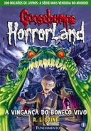 Goosebumps HorrorLand 1 - A Vingança do Boneco Vivo