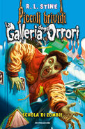 Whyiquitzombieschool-italian (la-galleria-degli-orrori-4.-scuola-di-zombie)