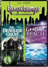 Goosebumps-2-dvd-spookpack-headlessghost-ghostbeach