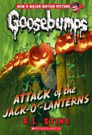 Attack of the Jack-O'-Lanterns - Classic Goosebumps