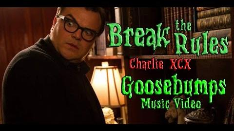 Break the Rules - Charlie XCX (Goosebumps Music Video)