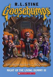 Night Of The Living Dummy Iii Goosebumps Wiki Fandom