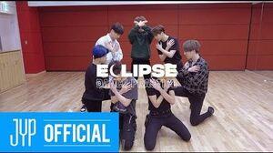 "GOT7 ""ECLIPSE"" Dance Practice"