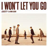 GOT7 I Won't Let You Go Teaser 1