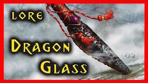Dragonglass - The Weapon to Destroy the Others Game of Thrones A Song of Ice and Fire