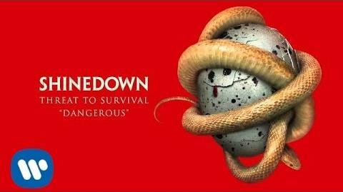 """Shinedown """"Dangerous"""" Official Audio"""