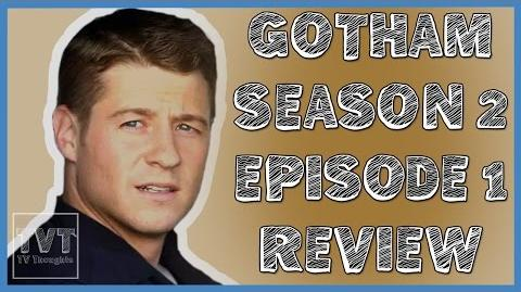 Gotham Season 2 Episode 1 - Review-0