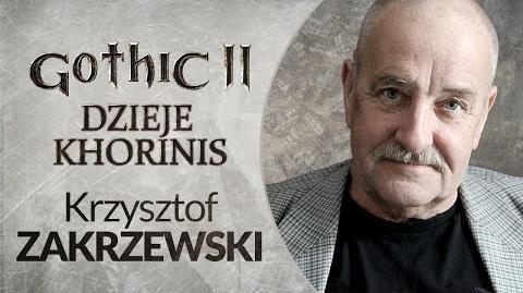 AKTOR Krzysztof Zakrzewski w Gothic II Dzieje Khorinis