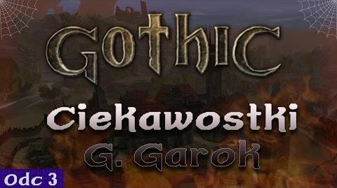 Gothic - Nieznane ciekawostki 3