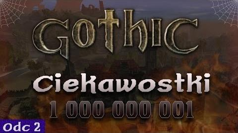 Gothic - Nieznane ciekawostki 2