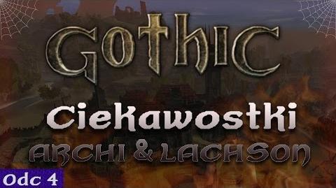 Gothic - Nieznane ciekawostki 4 feat. LACHSON
