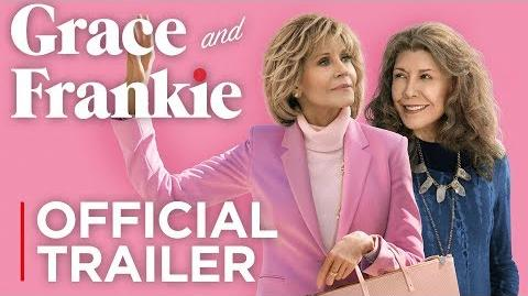 Grace and Frankie Season 5 Official Trailer HD Netflix