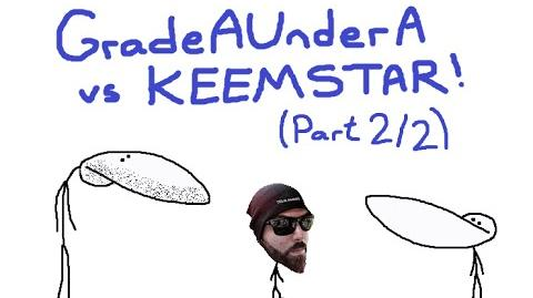 GradeAUnderA vs Keemstar (Part 2) How To REALLY Piss Keem Off