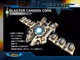 Blaster Cannon Core