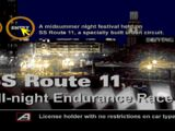Special Stage Route 11 All-Night Endurance Race I