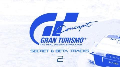 Gran Turismo Concept - Secret & Beta Tracks Part 2-3