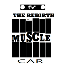 The Rebirth of Muscle Car