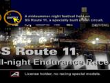 Special Stage Route 11 All-Night Endurance Race II