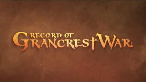 Record of Grancrest War Trailer 3