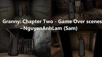 Granny Chapter Two - Game Over scenes (version 1.1)