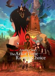 Another Story- The Ark of Time – Raven's Choice