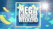 Mega labor day weekend 2012