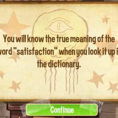 Вы узнаете истинный смысл слова «satisfaction», когда посмотрите его в словаре.