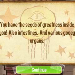 Внутри вас сидят семена величия! А также кишечник. И различные клейкие органы.