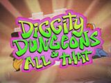 Diggity Dungeons & All That