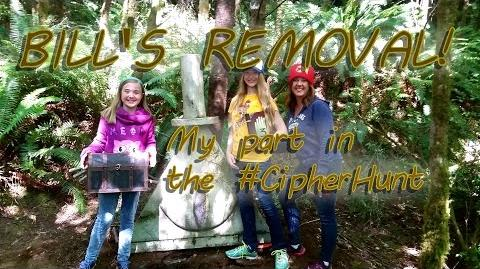 BILL'S REMOVAL! And my part in the -CipherHunt
