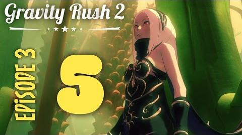 Gravity Rush 2 Part 5 Episode 3 Trial and Passage