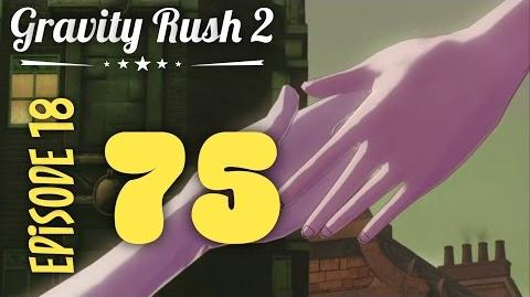 Gravity Rush 2 Part 75 Episode 18 Two Angels