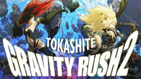 Gravity Rush 2 MV - Tokashite
