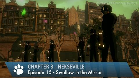 Gravity Rush 2 - Chapter 3 - Episode 15 - Swallow in the Mirror