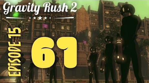 Gravity Rush 2 Part 61 Episode 15 Swallow in the Mirror
