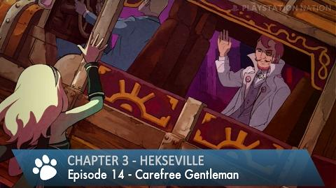 Gravity Rush 2 - Chapter 3 - Episode 14 - Carefree Gentleman